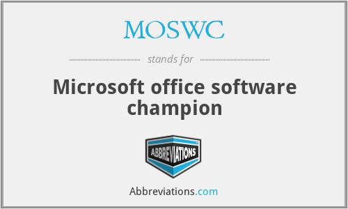 MOSWC - Microsoft office software champion