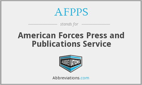 AFPPS - American Forces Press and Publications Service