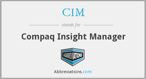 CIM - Compaq Insight Manager