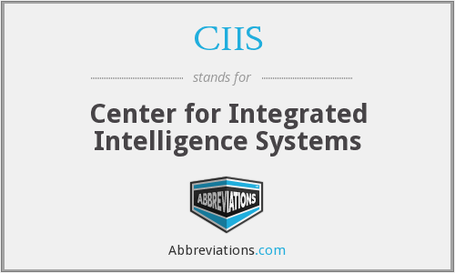 CIIS - Center for Integrated Intelligence Systems