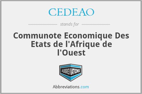 CEDEAO - Communote Economique Des Etats de l'Afrique de l'Ouest