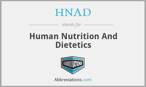 HNAD - Human Nutrition And Dietetics