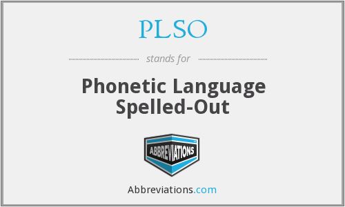 PLSO - Phonetic Language Spelled-Out