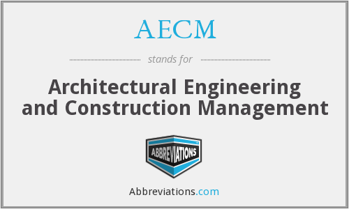 AECM - Architectural Engineering and Construction Management