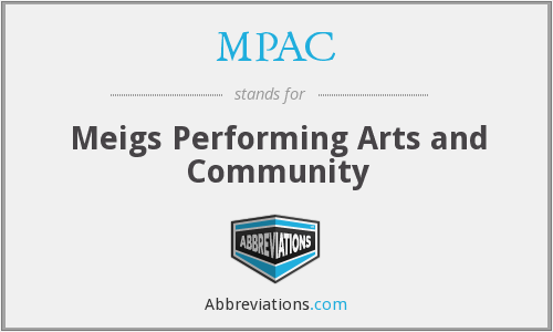 MPAC - Meigs Performing Arts and Community