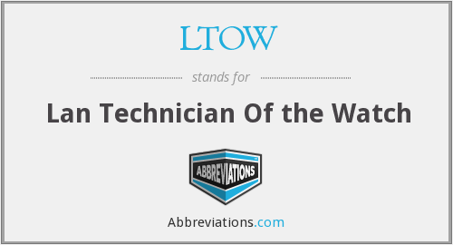 What does LTOW stand for?