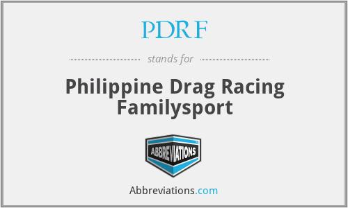 PDRF - Philippine Drag Racing Familysport