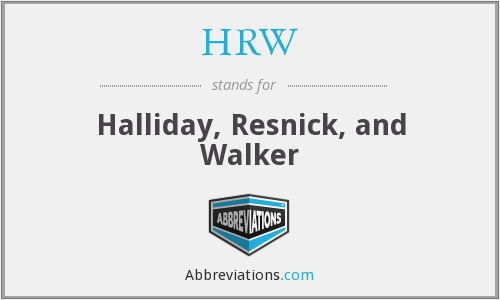 HRW - Halliday, Resnick, and Walker