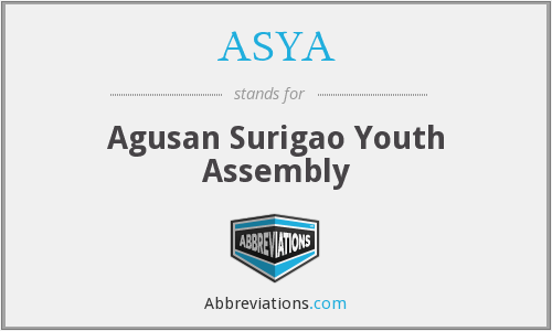 ASYA - Agusan Surigao Youth Assembly