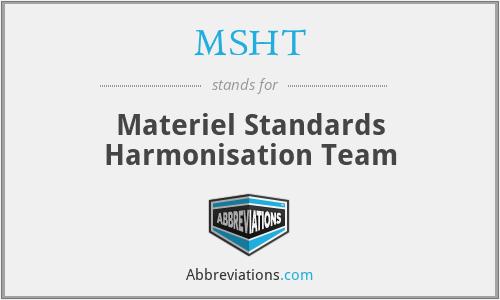 MSHT - Materiel Standards Harmonisation Team