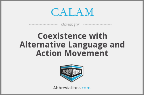 CALAM - Coexistence with Alternative Language and Action Movement