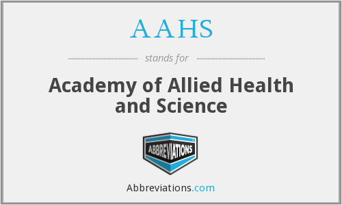 AAHS - Academy of Allied Health and Science