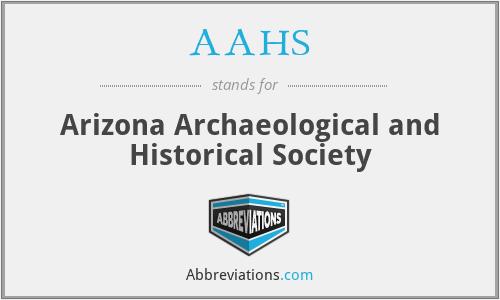 AAHS - Arizona Archaeological and Historical Society