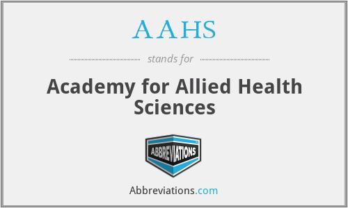 AAHS - Academy for Allied Health Sciences