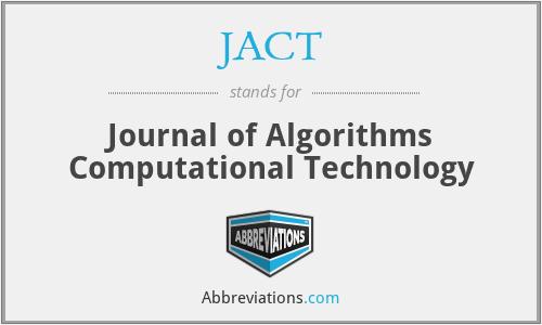 JACT - Journal of Algorithms Computational Technology