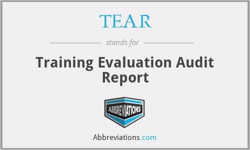 TEAR - Training Evaluation Audit Report