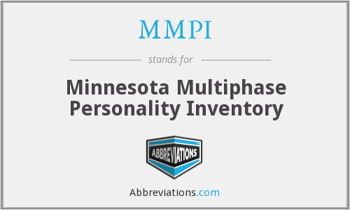 MMPI - Minnesota Multiphase Personality Inventory