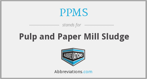 PPMS - Pulp and Paper Mill Sludge