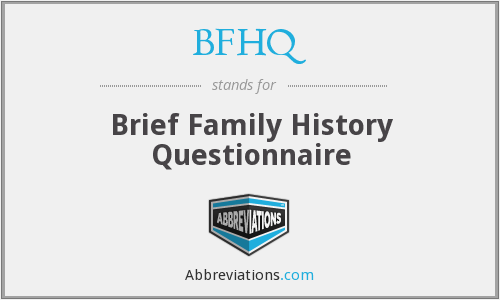 What does BFHQ stand for?