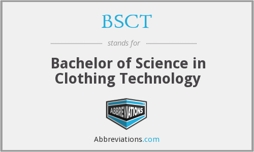 BSCT - Bachelor of Science in Clothing Technology