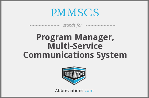 PMMSCS - Program Manager, Multi-Service Communications System