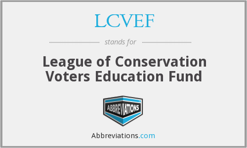 What does LCVEF stand for?