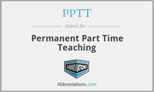 PPTT - Permanent Part Time Teaching