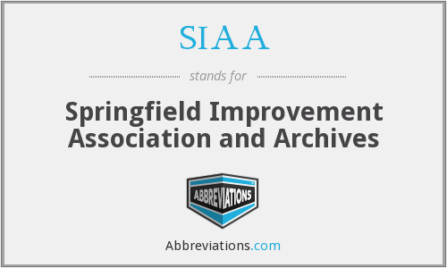 SIAA - Springfield Improvement Association and Archives