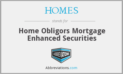 HOMES - Home Obligors Mortgage Enhanced Securities