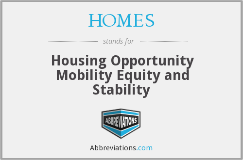 HOMES - Housing Opportunity Mobility Equity and Stability