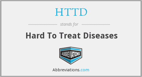 HTTD - Hard To Treat Diseases