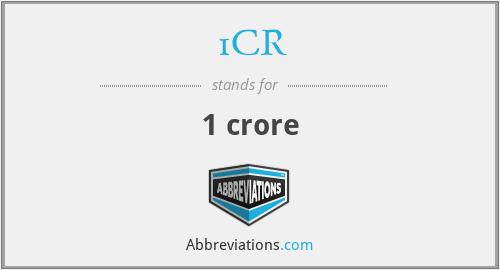 1CR - 1 crore