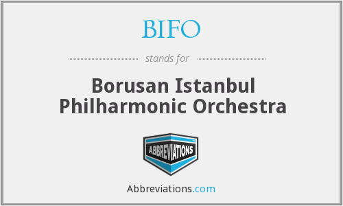 BIFO - Borusan Istanbul Philharmonic Orchestra