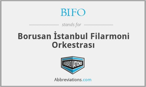 BIFO - Borusan İstanbul Filarmoni Orkestrası