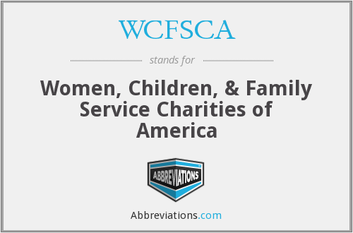 WCFSCA - Women, Children, & Family Service Charities of America
