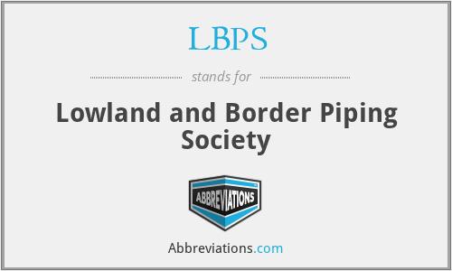 LBPS - Lowland and Border Piping Society