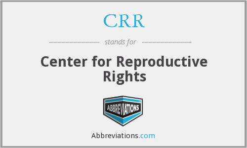 CRR - Center for Reproductive Rights
