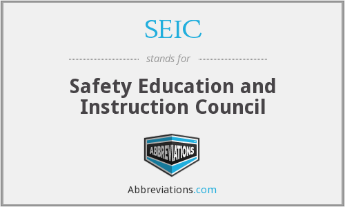 SEIC - Safety Education and Instruction Council