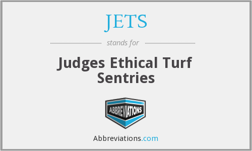 JETS - Judges Ethical Turf Sentries