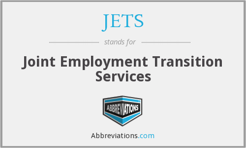 JETS - Joint Employment Transition Services