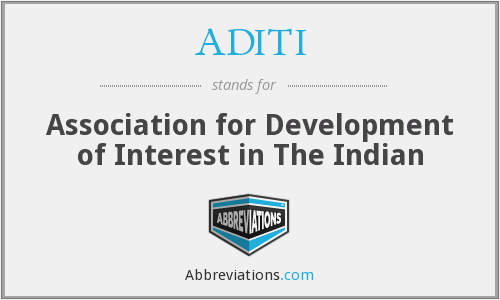 ADITI - Association for Development of Interest in The Indian