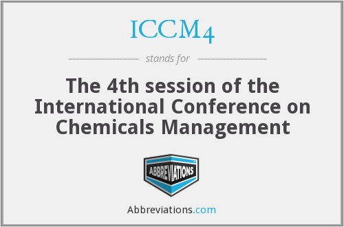 ICCM4 - The 4th session of the International Conference on Chemicals Management