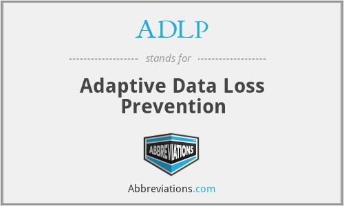 ADLP - Adaptive Data Loss Prevention