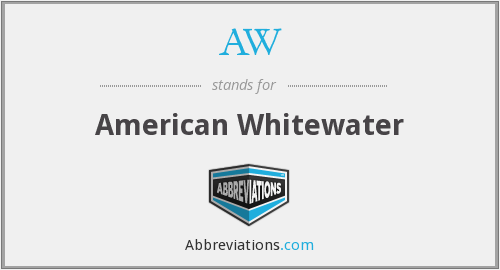 AW - American Whitewater