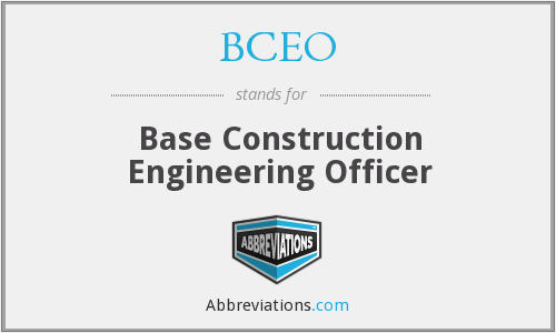 BCEO - Base Construction Engineering Officer