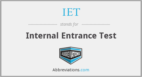IET - Internal Entrance Test