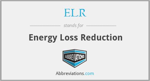 ELR - Energy Loss Reduction