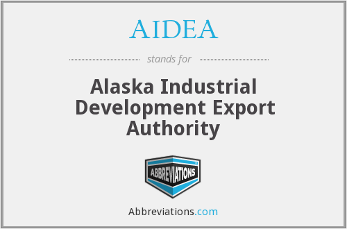 AIDEA - Alaska Industrial Development Export Authority