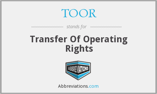What does TOOR stand for?