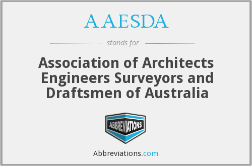 AAESDA - Association of Architects Engineers Surveyors and Draftsmen of Australia
